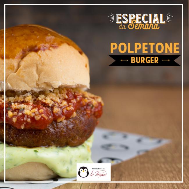 Especial da Semana - Polpetone Burger
